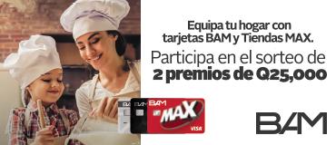 Equipa tu hogar con tarjetas BAM y Tiendas MAX